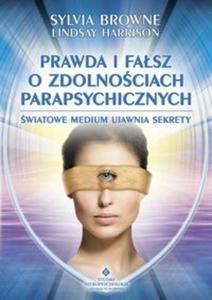 Prawda i fałsz o zdolnościach parapsychicznych - 2825709370