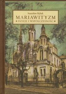 Mariawityzm Dzieje i współczesność - 2825710062