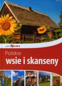 Polskie wsie i skanseny. Piękna Polska - 2825710328