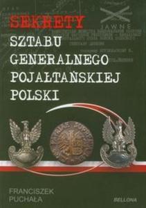 Sekrety Sztabu Generalnego Pojałtańskiej Polski - 2825710430