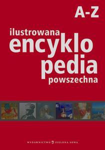 Ilustrowana encyklopedia powszechna A-Z - 2825710918