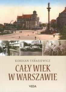 Cały wiek w Warszawie - 2825711691