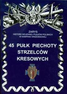 45 pułk piechoty strzelców kresowych - 2825711706