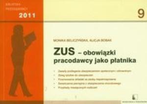 ZUS obowiązki pracodawcy jako płatnika 2011 - 2825712362