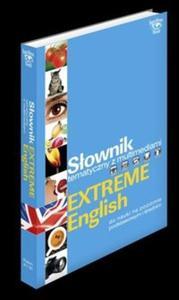 Słownik tematyczny z multimediami Extreme English - 2825714132