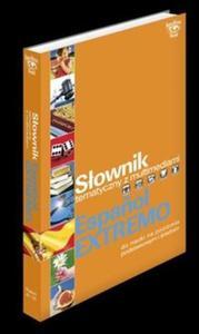 Słownik tematyczny z multimediami Espanol Extremo - 2825714134