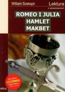 Romeo i Julia Hamlet Makbet - 2825714244