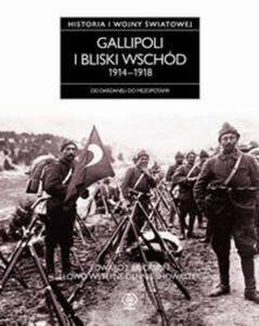 Gallipoli i Bliski Wschód 1914-1918 - 2825714406