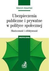 Ubezpieczenia publiczne i prywatne w polityce społecznej - 2825714419