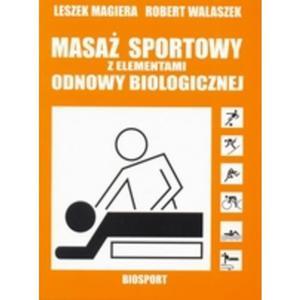 Masaż sportowy z elementami odnowy biologicznej - 2825652245