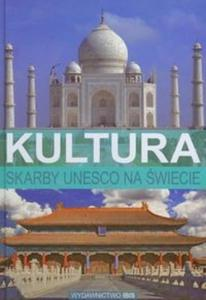 Skarby UNESCO na świecie Kultura