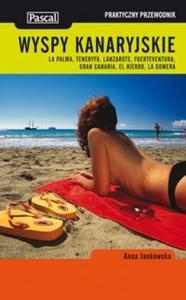 Wyspy Kanaryjskie Praktyczny przewodnik - 2825716135