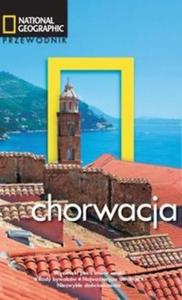 Chorwacja. Przewodnik National Geographic