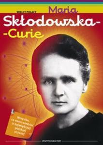 Maria Skłodowska Curie Zeszyt edukacyjny - 2825716445