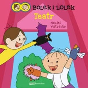 Bolek i Lolek Teatr