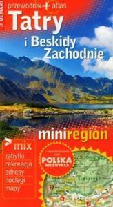 Tatry i Beskidy Zachodnie Przewodnik + atlas - 2825716942