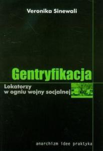 Gentryfikacja Lokatorzy w ogniu wojny socjalnej - 2825717493