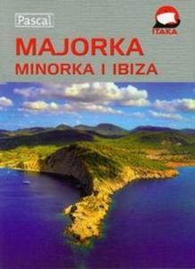 Majorka Minorka Ibiza Przewodnik ilustrowany - 2825717562