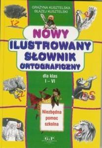 Nowy ilustrowany słownik ortograficzny - 2825717598