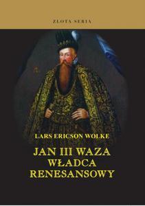 Jan III Waza. Władca renesansowy - 2825717726