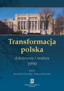 Transformacja polska Dokumenty i analizy 1990 - 2825717859