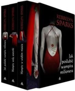 Jak poślubić wampira milionera Wampiry w wielkim mieście Wampiry wolą szatynki Pakiet - 2825718056