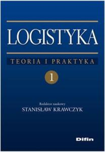 Logistyka tom 1 Teoria i praktyka - 2825718071