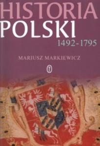 Historia Polski nowożytnej 1492-1795
