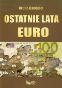 Ostatnie lata Euro - 2825718656
