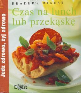 Czas na lunch lub przekąskę. Jedz zdrowo, żyj zdrowo - 2825718858