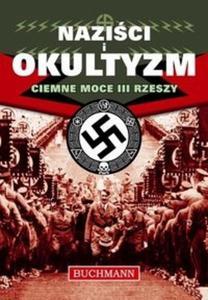 Naziści i Okultyzam - Ciemne moce III Rzeszy - 2825718934