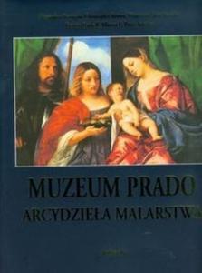 Muzeum Prado. Arcydzieła malarstwa - 2825719083