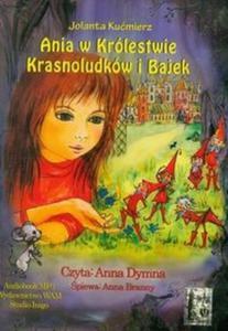 Ania w Królestwie Krasnoludków i Bajek (Płyta CD) - 2825719106