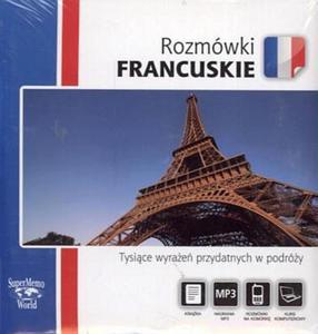 Rozmówki francuskie. Tysięce wyrażeń przydatnych w podróży (+CD)