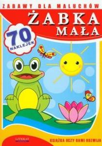 Żabka mała. Zabawy dla maluchów