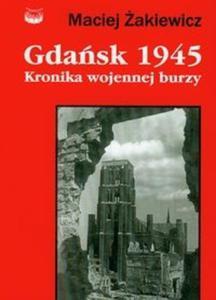 Gdańsk 1945 Kronika wojennej burzy - 2825719627