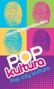 Popkultura pop czy kultura