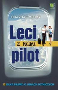 Leci z nami pilot Kilka prawd o liniach lotniczych - 2825719687