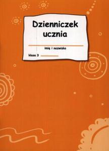 Dzienniczek ucznia. Klasa3, edukacja wczesnoszkolna - 2825720098