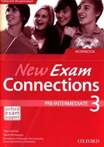 New Exam Connections 3. Klasa 3, gimnazjum. Język angielski. Zeszyt ćwiczeń (+CD)