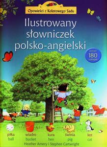 Ilustrowany słowniczek polsko-angielski. Opowieści z Kolorowego Sadu