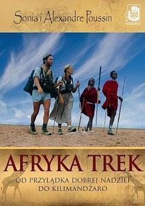 Afryka Trek. Od Przylądka Dobrej Nadziei do Kilimandżaro - 2825720432