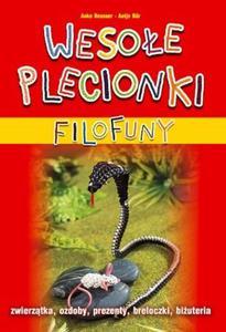Filofuny. Wesołe plecionki + żyłki filofuny - 2825720600