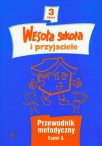 Wesoła szkoła i przyjaciele Kl3 Prze met cz3 - 2825721455
