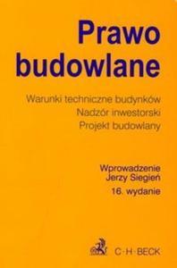 Prawo budowlane Warunki techniczne budynków Nadzór inwestorski Projekt budowlany - 2825724214