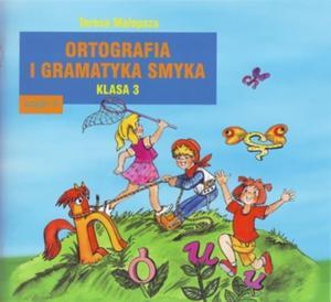 Ortografia i gramtyka smyka. Klasa 3, szkoła podstawowa, część 2 - 2825653016