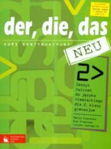 Der, die, das neu. Klasa 2, gimnazjum. Język niemiecki. Zeszyt ćwiczeń. Kurs kontynuacyjny (+CD) - 2825724721