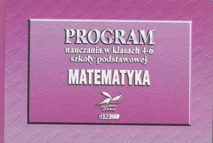Program nauczania w klasach 4-6 szkoły podstawowej. Matematyka
