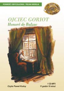 Ojciec Goriot. Audiobook (1 CD-MP3) - 2825725276