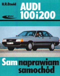 Audi 100 i 200. Sam naprawiam samochód - 2825726327